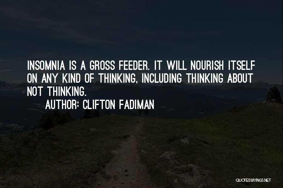 Insomnia Quotes By Clifton Fadiman