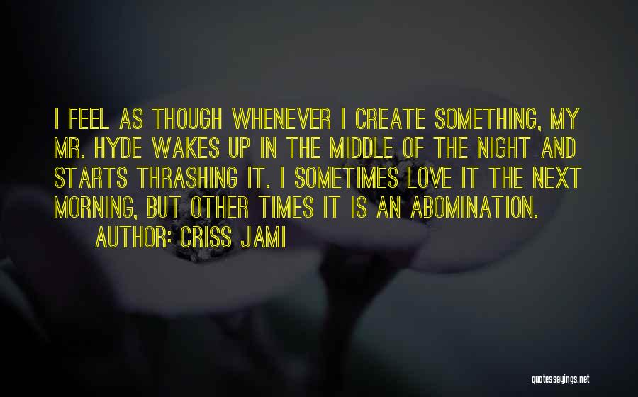 Insomnia Quotes By Criss Jami