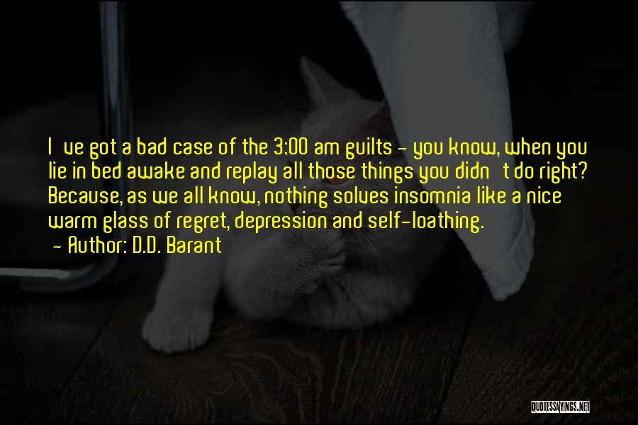 Insomnia Quotes By D.D. Barant