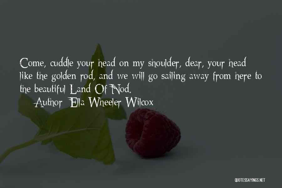 Insomnia Quotes By Ella Wheeler Wilcox
