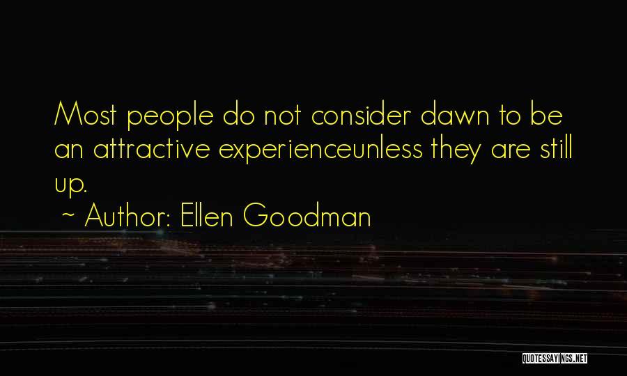 Insomnia Quotes By Ellen Goodman
