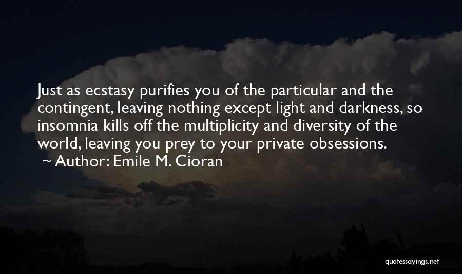 Insomnia Quotes By Emile M. Cioran