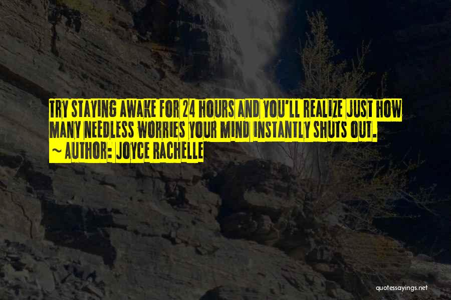 Insomnia Quotes By Joyce Rachelle