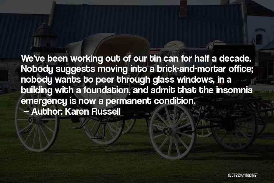 Insomnia Quotes By Karen Russell