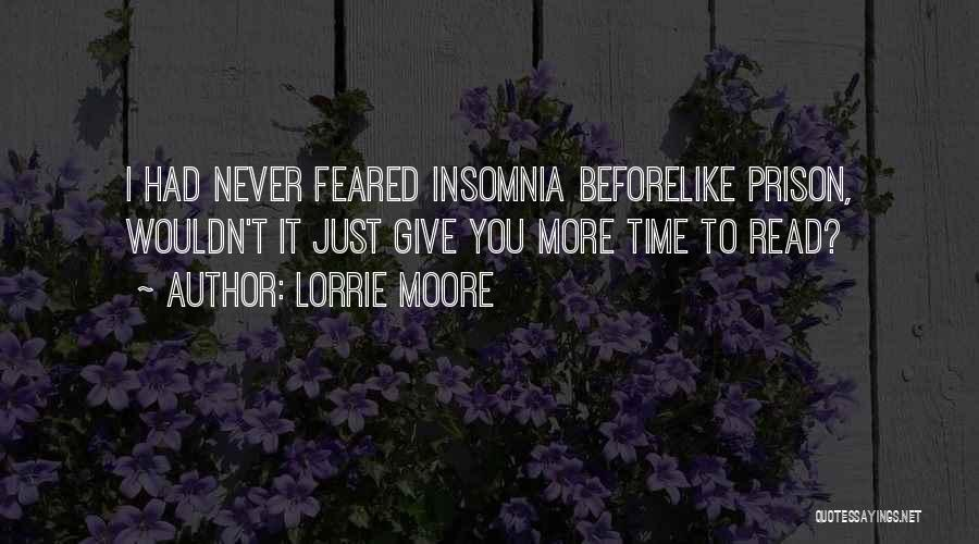 Insomnia Quotes By Lorrie Moore