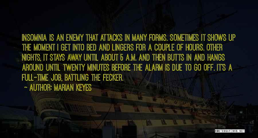 Insomnia Quotes By Marian Keyes