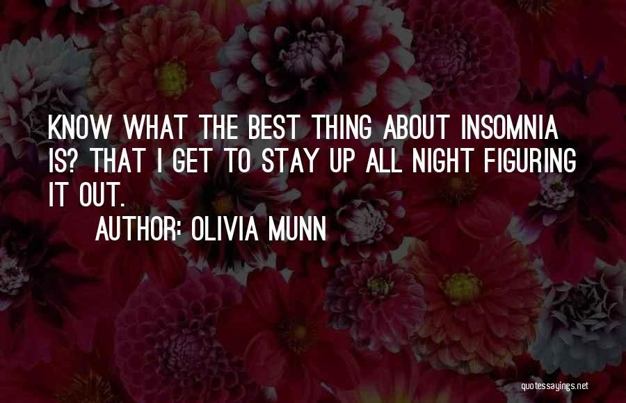 Insomnia Quotes By Olivia Munn