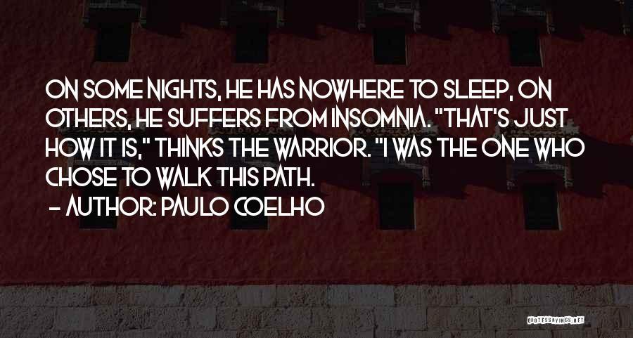 Insomnia Quotes By Paulo Coelho