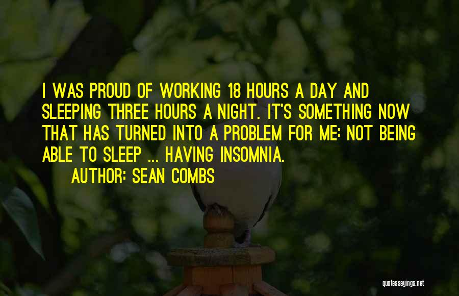 Insomnia Quotes By Sean Combs