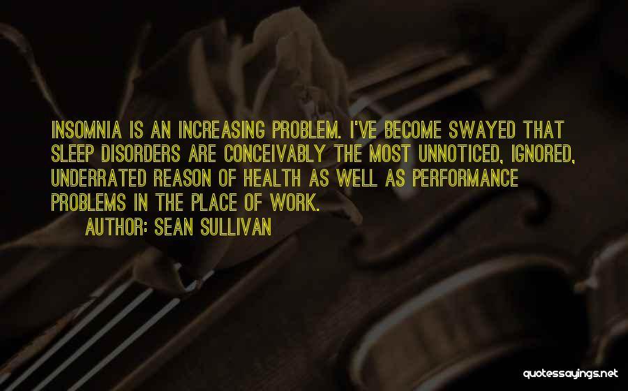 Insomnia Quotes By Sean Sullivan