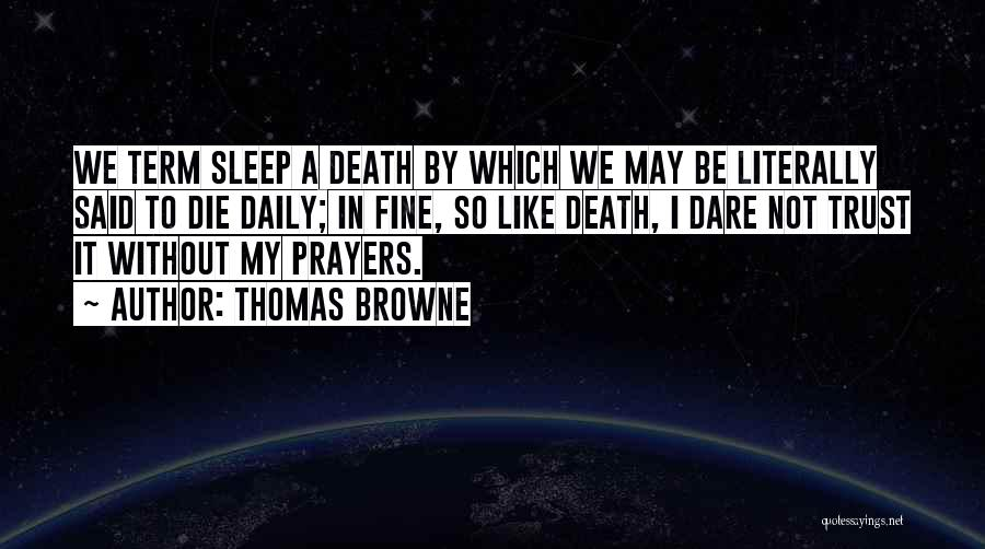 Insomnia Quotes By Thomas Browne