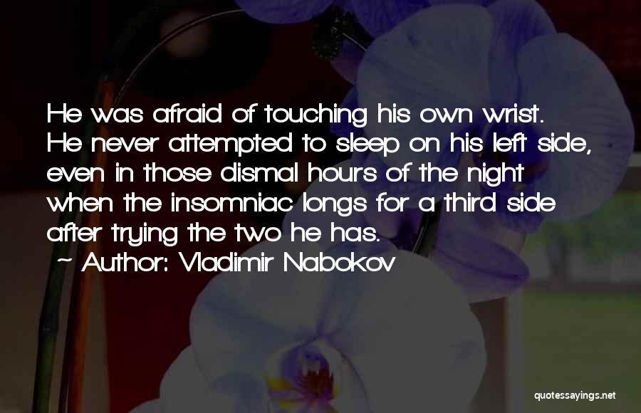 Insomnia Quotes By Vladimir Nabokov