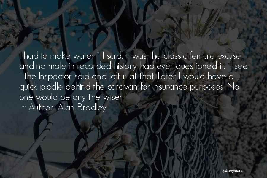 Inspector Quotes By Alan Bradley
