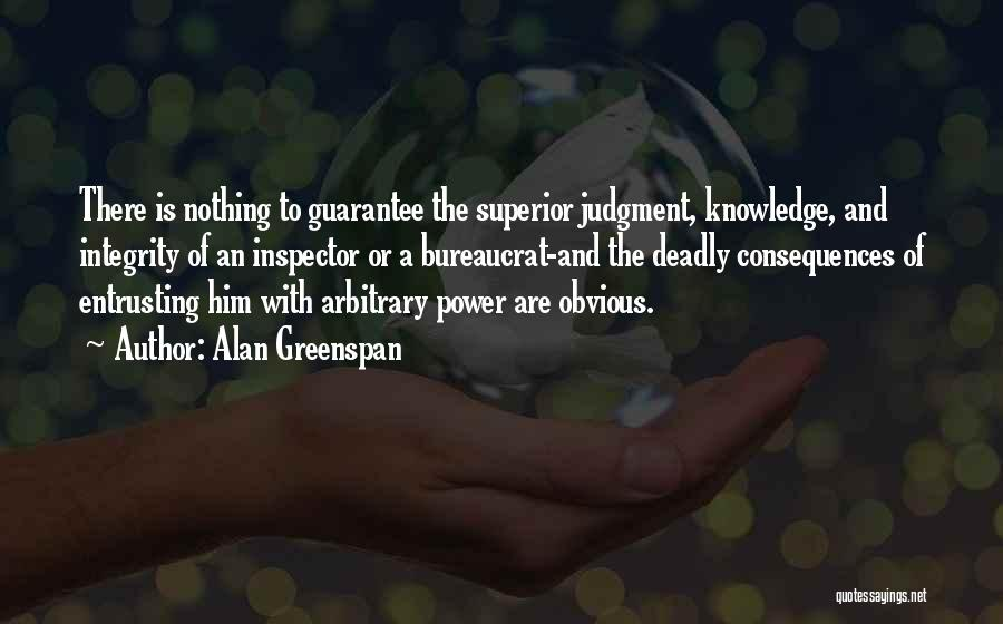Inspector Quotes By Alan Greenspan