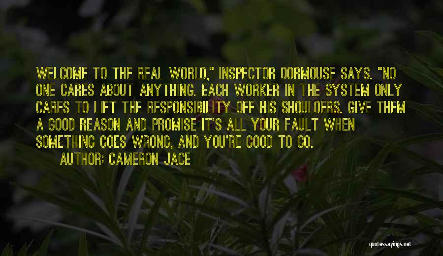 Inspector Quotes By Cameron Jace