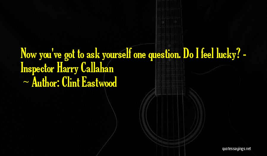Inspector Quotes By Clint Eastwood