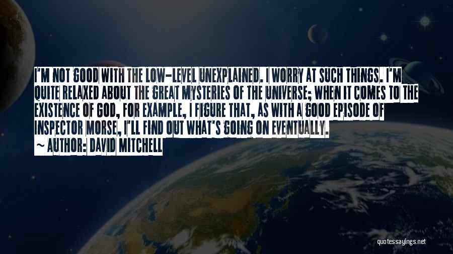 Inspector Quotes By David Mitchell