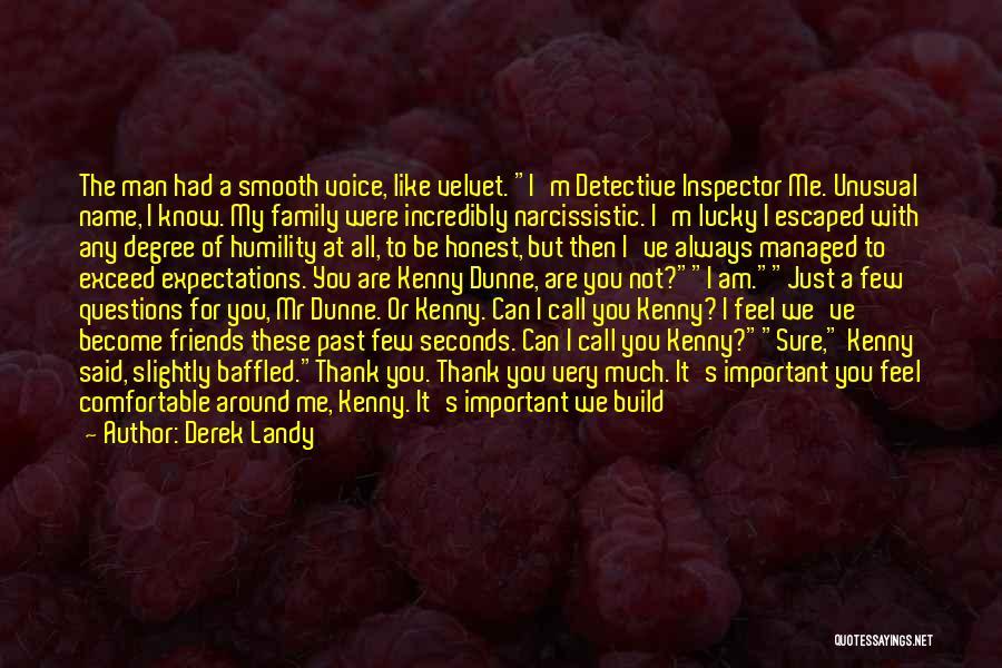 Inspector Quotes By Derek Landy