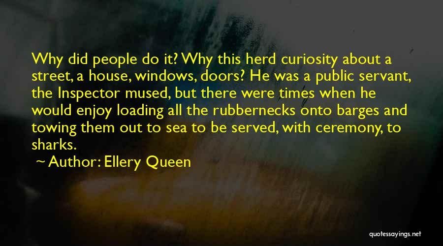 Inspector Quotes By Ellery Queen