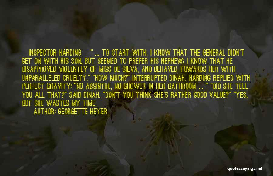 Inspector Quotes By Georgette Heyer