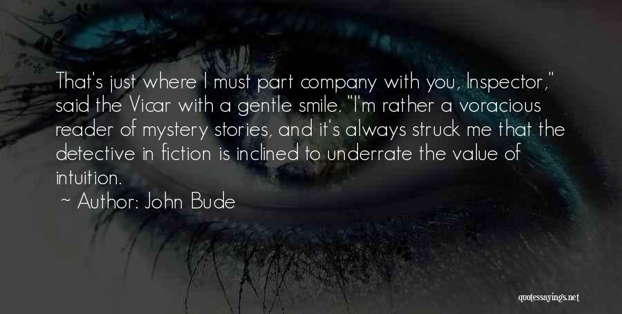 Inspector Quotes By John Bude