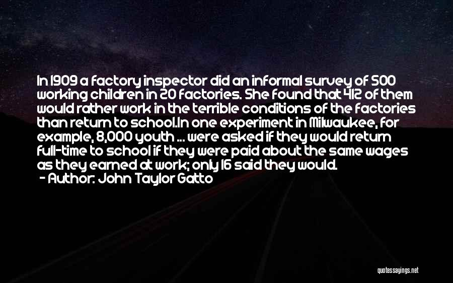 Inspector Quotes By John Taylor Gatto