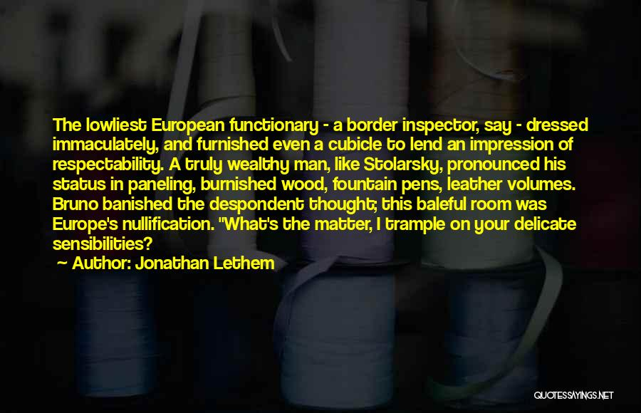 Inspector Quotes By Jonathan Lethem