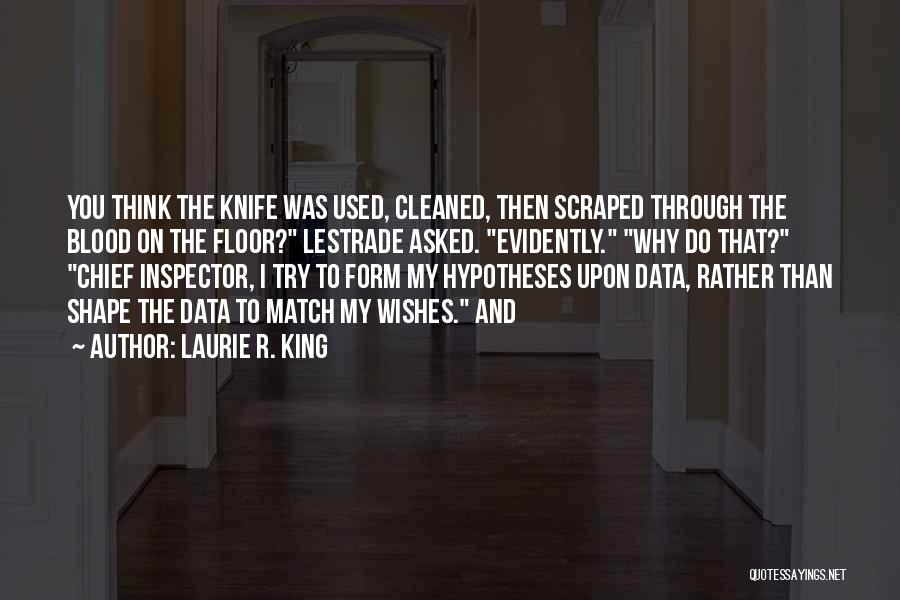 Inspector Quotes By Laurie R. King