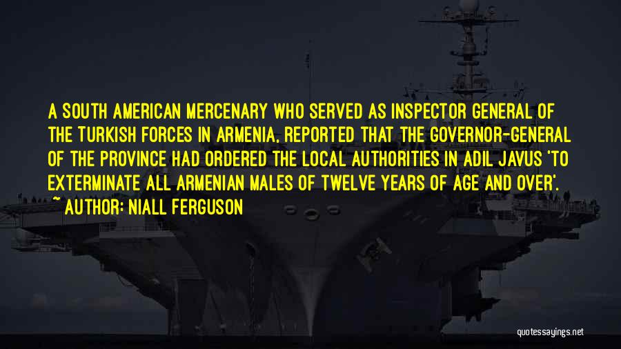 Inspector Quotes By Niall Ferguson
