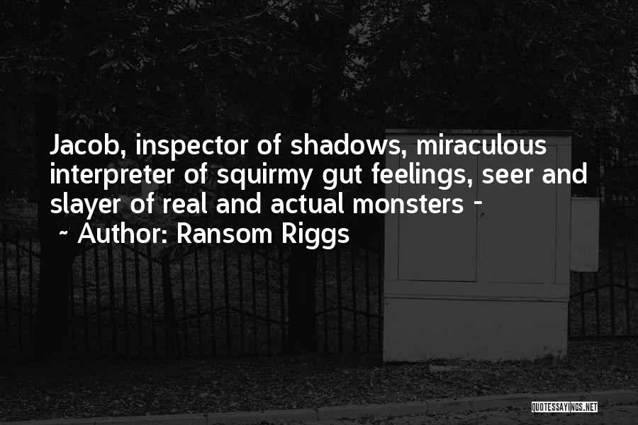 Inspector Quotes By Ransom Riggs