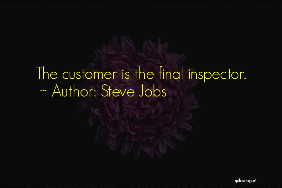 Inspector Quotes By Steve Jobs