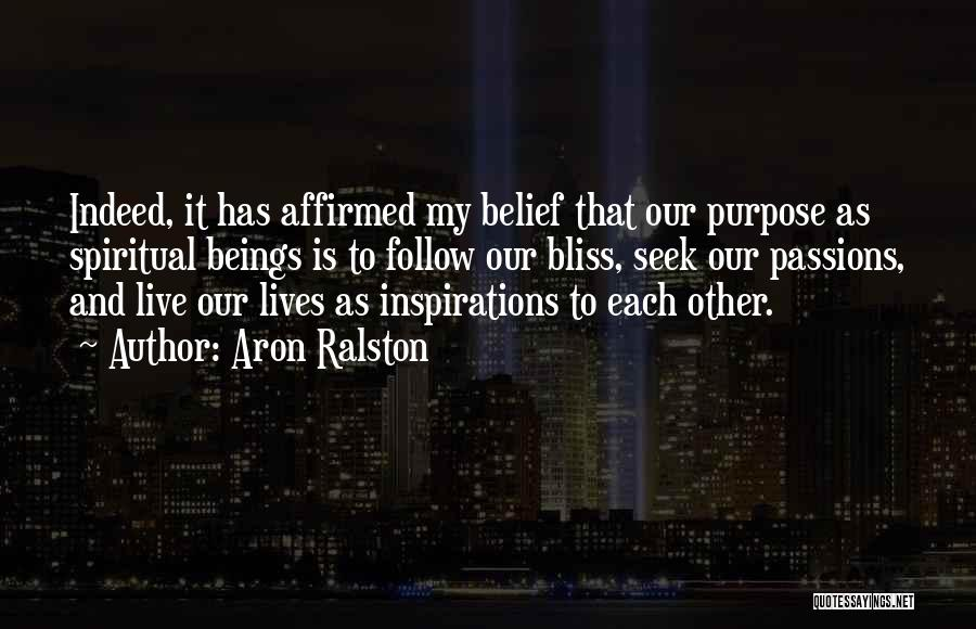 Inspiration Love Quotes By Aron Ralston