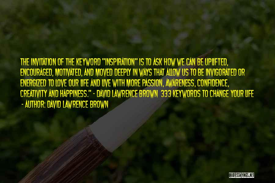 Inspiration Love Quotes By David Lawrence Brown