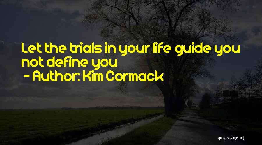Inspiration Love Quotes By Kim Cormack