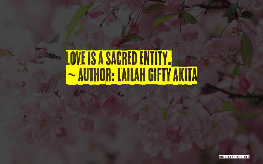Inspiration Love Quotes By Lailah Gifty Akita