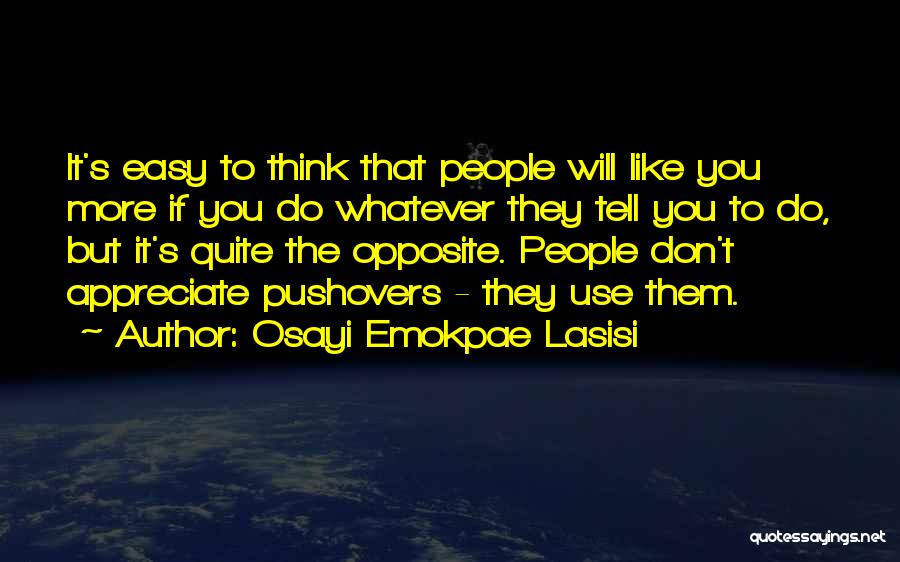 Inspiration Love Quotes By Osayi Emokpae Lasisi