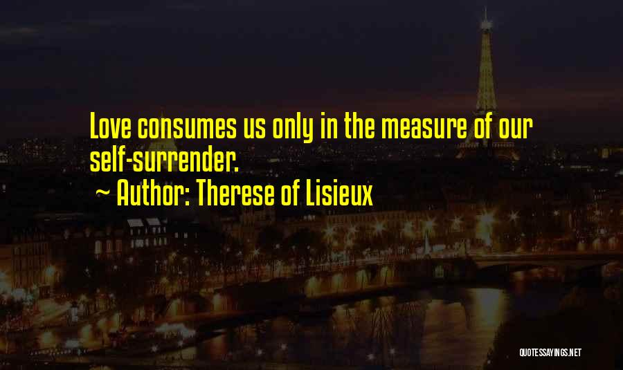 Inspiration Love Quotes By Therese Of Lisieux