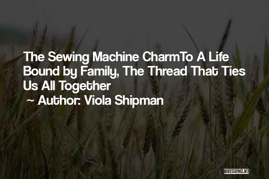Inspiration Love Quotes By Viola Shipman