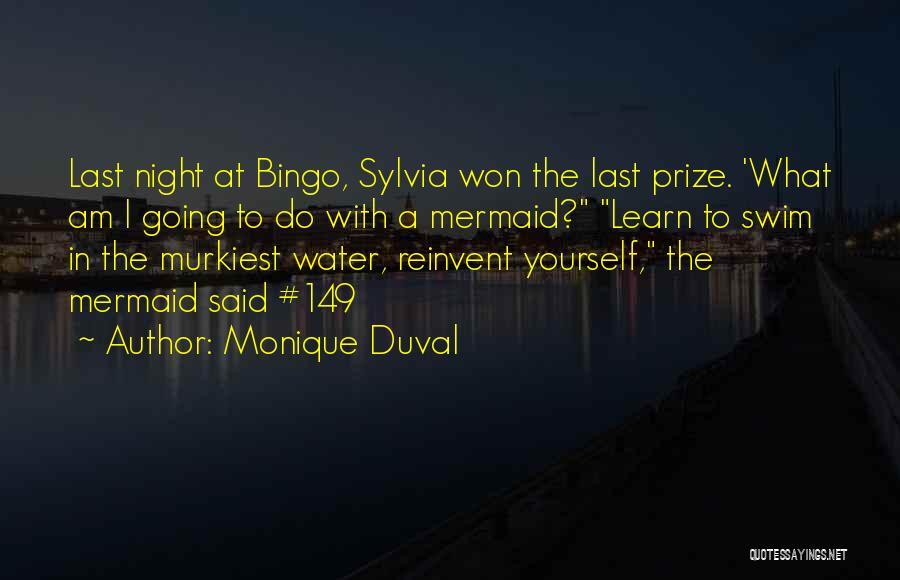 Inspirational Bingo Quotes By Monique Duval