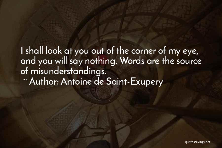 Inspirational Corner Quotes By Antoine De Saint-Exupery