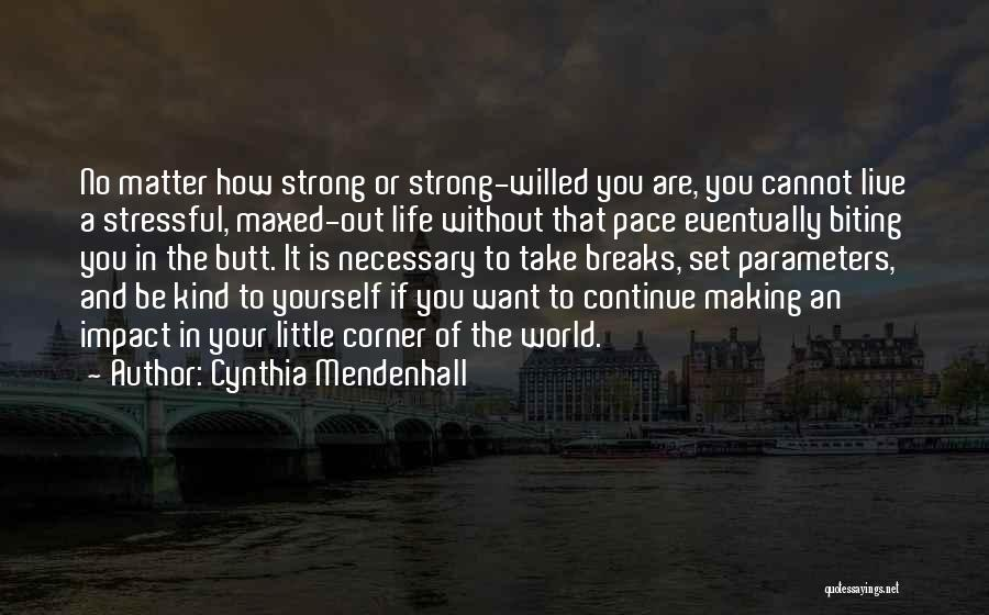 Inspirational Corner Quotes By Cynthia Mendenhall