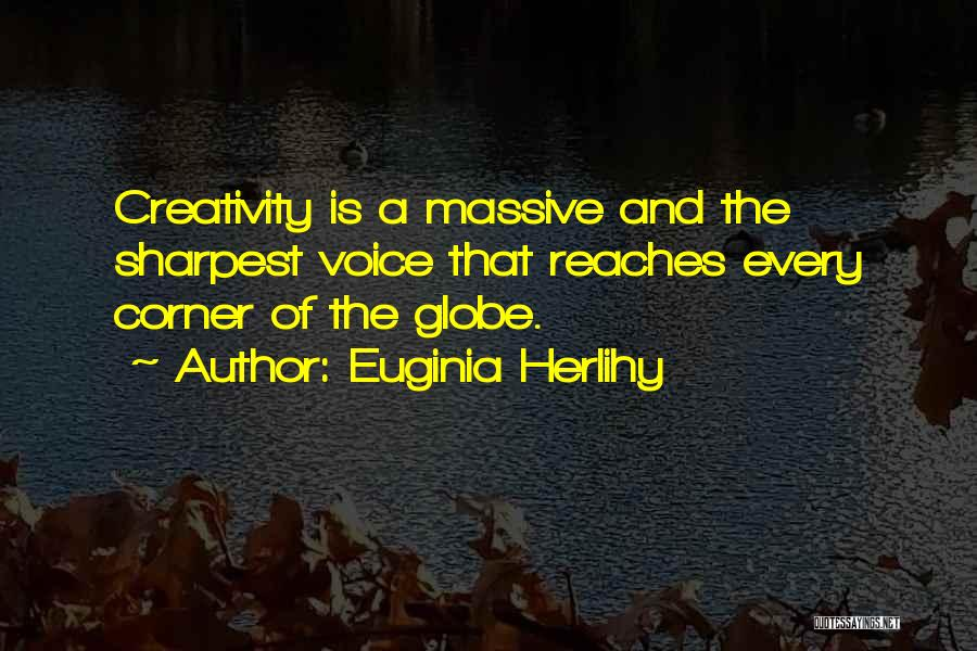 Inspirational Corner Quotes By Euginia Herlihy