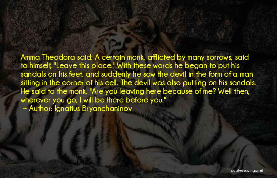 Inspirational Corner Quotes By Ignatius Bryanchaninov