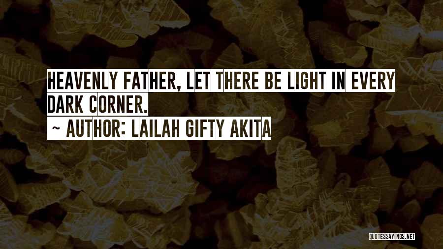 Inspirational Corner Quotes By Lailah Gifty Akita