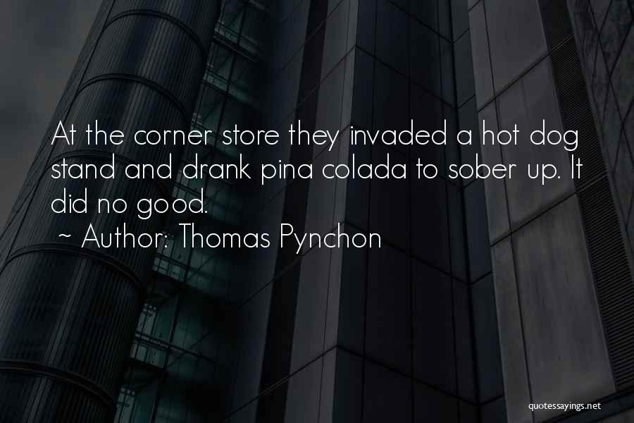 Inspirational Corner Quotes By Thomas Pynchon