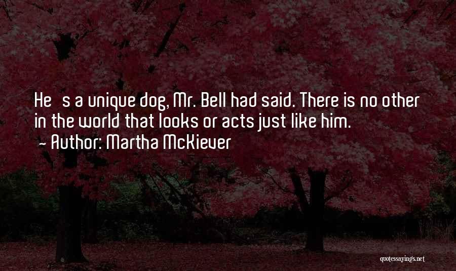 Inspirational Dog Adoption Quotes By Martha McKiever