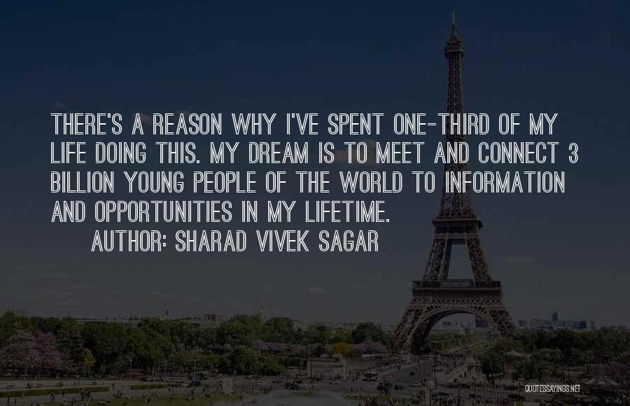 Inspirational Dream Life Quotes By Sharad Vivek Sagar