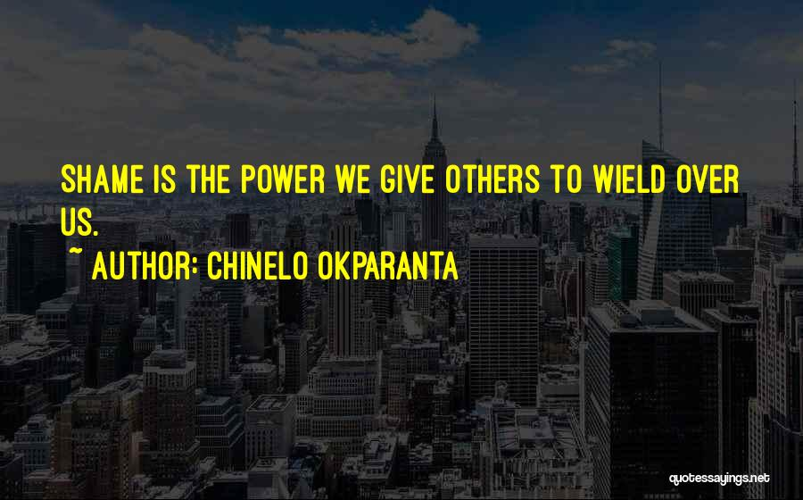 Inspirational Failure Quotes By Chinelo Okparanta