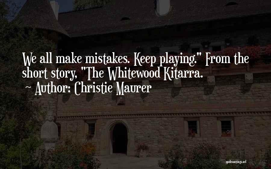 Inspirational Failure Quotes By Christie Maurer