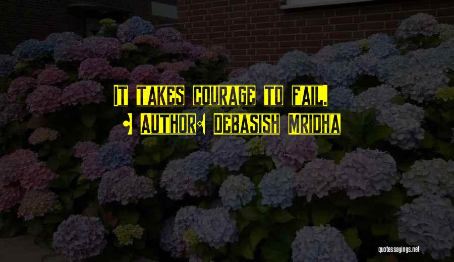 Inspirational Failure Quotes By Debasish Mridha